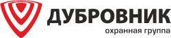 """Охранная группа """"ДУБРОВНИК"""""""